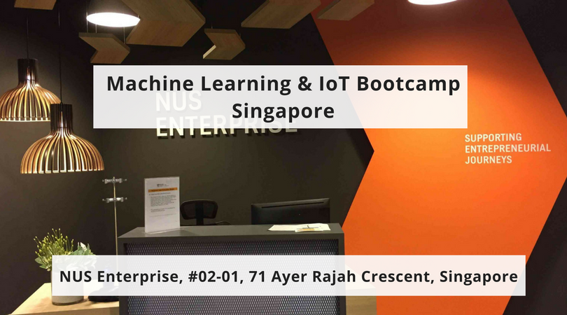 Machine Learning & IoT Bootcamp at Singapore