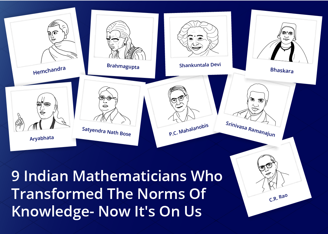9 Indian Mathematicians Who Transformed The Norms Of Knowledge- Now It's On Us